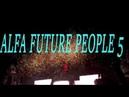 Фестиваль ALFA FUTURE PEOPLE 5/2018/VLOG 2