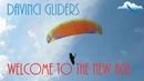 Davinci Gliders Welcome to the New Age Парапланы Davinci Новая эра