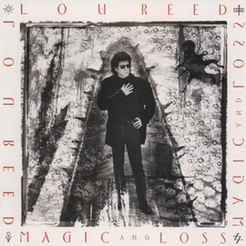 Lou Reed альбом Magic And Loss