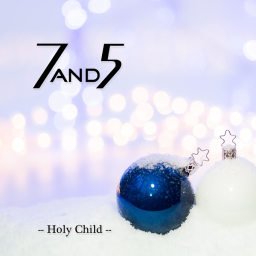 7and5 альбом Holy Child