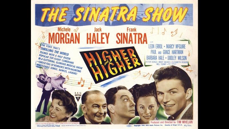 Higher and Higher (Cada vez mas Alto) (1943) (Español)