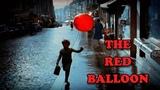 The Red Balloon (1956) AKA Le Ballon Rouge