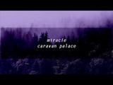 caravan palace - miracle lyrics