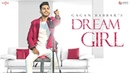 Dream Girl Gagan Babbar Official Video Love Song 2018 Youngistan Punjabi Song Saga Music