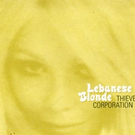 Thievery Corporation альбом Lebanese Blonde