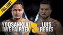 ONE Yodsanklai IWE Fairtex vs Luis Regis December 2018 FULL FIGHT