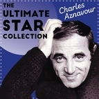 Charles Aznavour альбом The Ultimate Star Collection