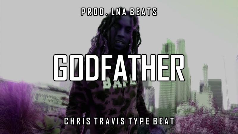 [FREE] Chris Travis x Xavier Wulf Type Beat Godfather (Prod. LNA Beats)
