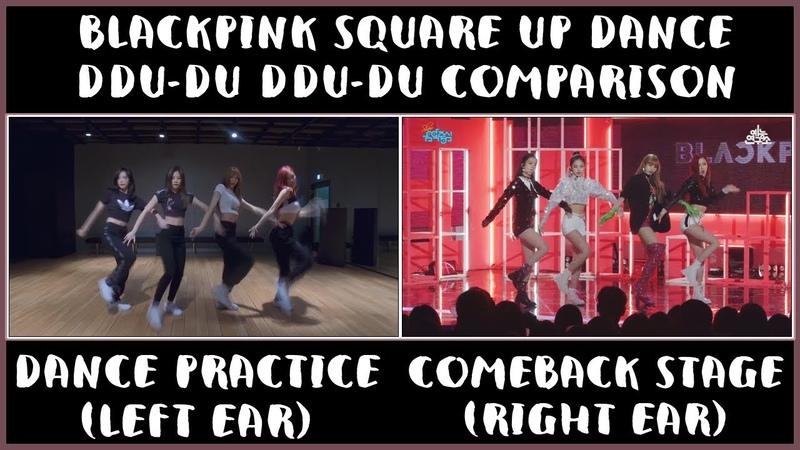 BLACKPINK - '뚜두뚜두 DDU-DU DDU-DU' COMPARISON [DANCE PRACTICE COMEBACK STAGE] [FULL] [HD] (1080p)