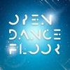 OPEN DANCE FLOOR
