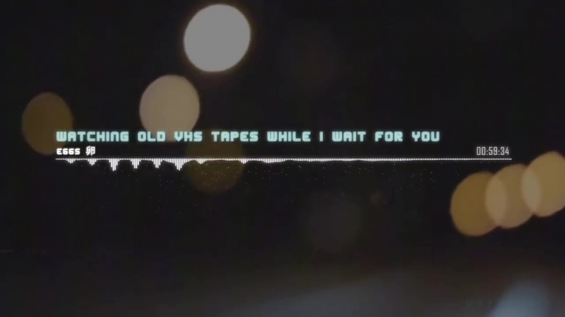 E66S 卵 - Watching Old VHS Tapes While I Wait For You