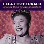 Ella Fitzgerald альбом Wishing You A Swinging Christmas