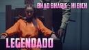 Bhad Bhabie - Hi Bich (Danielle Bregoli) (Legendado/Tradução)