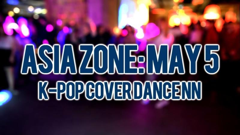 ASIA ZONE: May 5 - K-POP Party NN (FIDEL CLUB)