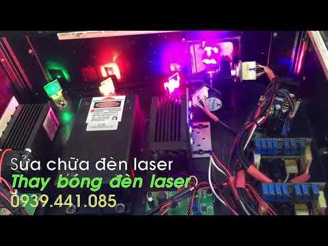 Sửa chữa đèn Laser Thay bóng đèn laser chuyên nghiệp uy tín