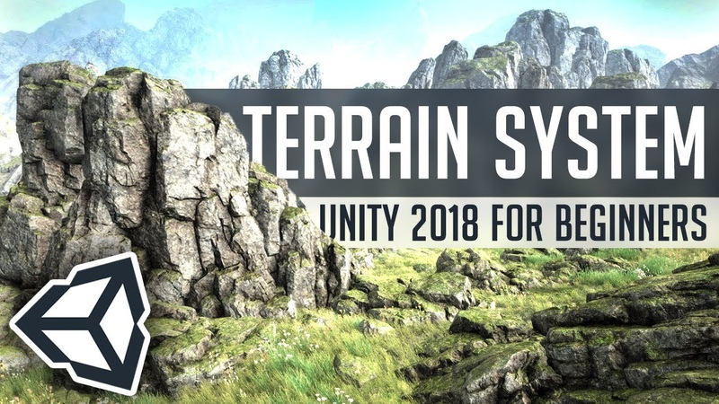 MAKING TERRAINS in Unity 2018 Beginner's Guide