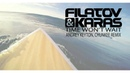 Filatov Karas - Time Won't Wait (Andrey Keyton, Chunkee Remix)
