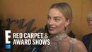 Margot Robbie Gushes Over Saoirse Ronan Leonardo DiCaprio | E! Red Carpet Award Shows
