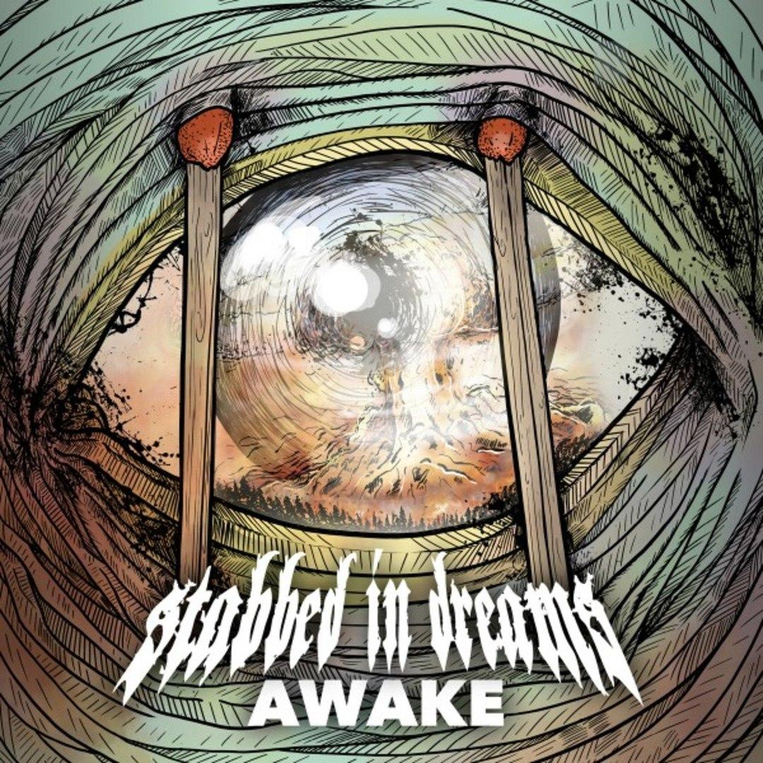 Stabbed in Dreams - Awake [EP] (2018)