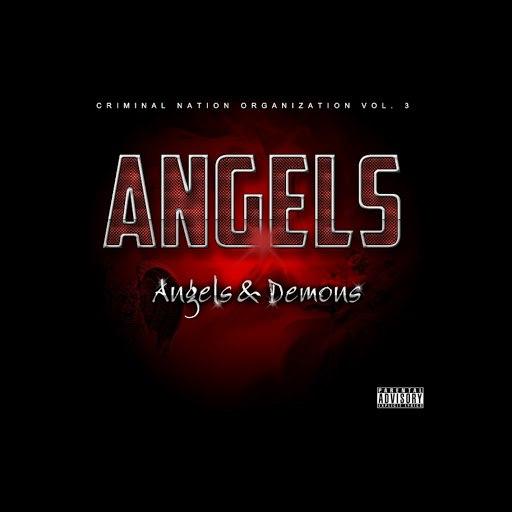 Angels альбом Angels & Demons - Criminal Nation Organization Vol. 3