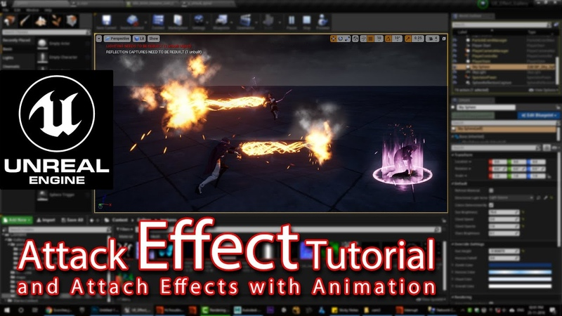Unreal engine Attack Effect Tutorial | attach particle effects with animated characters |