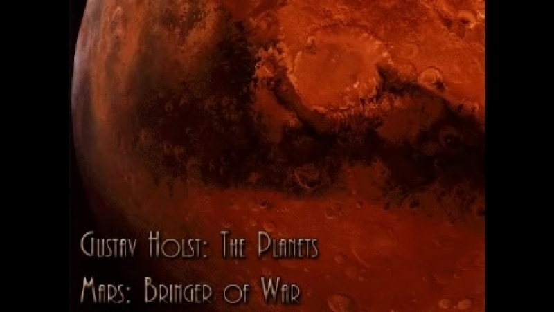 Gustav Holst : The Planets - Mars the Bringer of War
