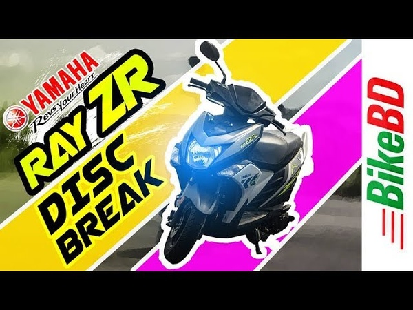 Yamaha Ray ZR Review 2018 - First Impression Review By Team BikeBD