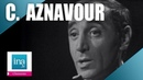 Charles Aznavour For me formidable | Archive INA