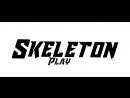 2 интро для Skeleton Play