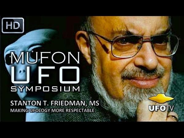 UFOs: SLAYING THE DRAGON – STANTON T. FRIEDMAN - MUFON UFO SYMPOSIUM