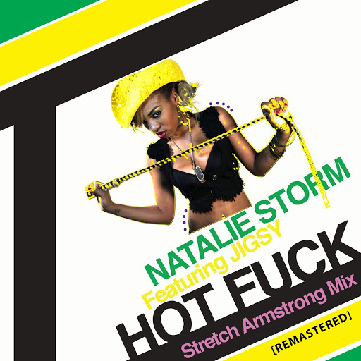 Natalie Storm альбом Hot Fuck (feat. Jigsy) [Strech Arstrong Mix] (Remaster)