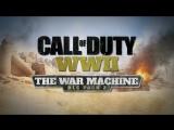[Стрим] Call of Duty: WWII - The War Machine DLC