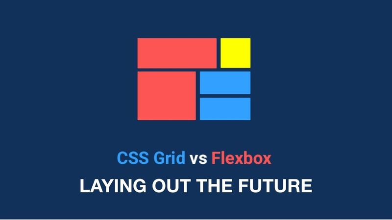 Laying Out The Future With Grid And Flexbox