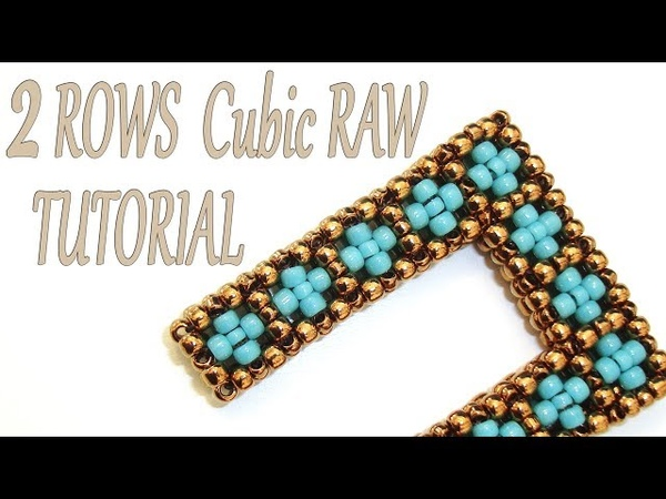 Cubic RAW beading Tutorial without Pictures - 2 Rows CRAW Pattern - Bead Cubic Right Angle Weave