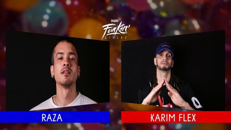 SNIPES FUNKIN STYLEZ 2018 - HOUSE HALF FINAL - RAZA vs. KARIM FLEX