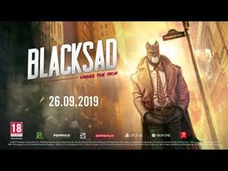 Blacksad: under the skin - трейлер