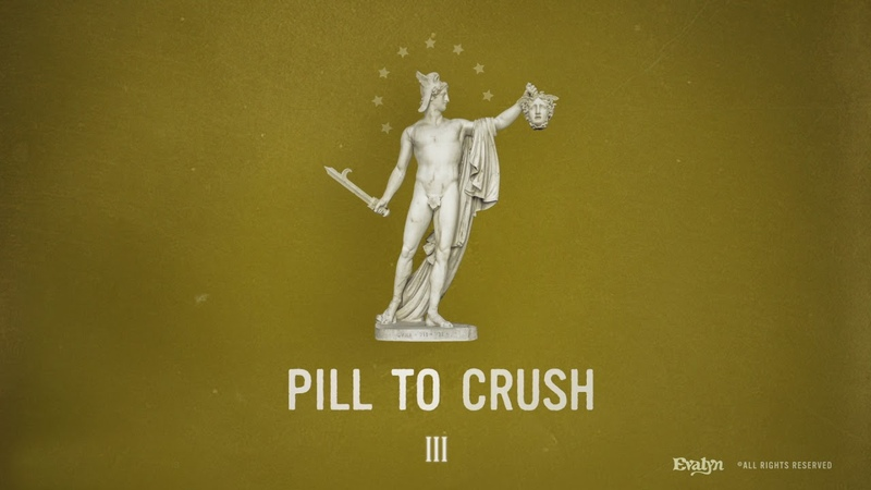 A Pill to Crush Evalyn Official Audio