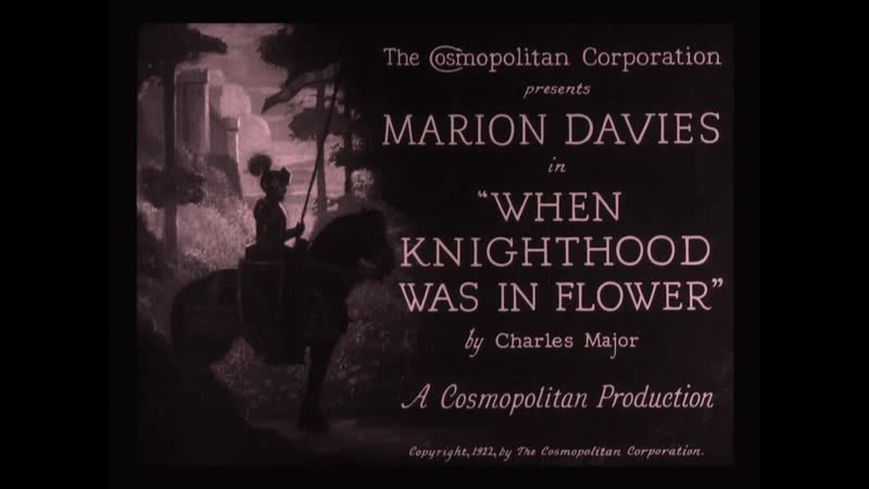 When Knighthood Was in Flower 1922 title sequence