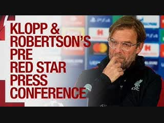 Liverpool's pre-match Champions League press conference | Red Star Belgrade