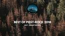Best of Post-Rock 2018 (July - August edition) [Mixtape Vol. 4]