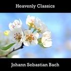 Johann Sebastian Bach альбом Heavenly Classics Johann Sebastian Bach