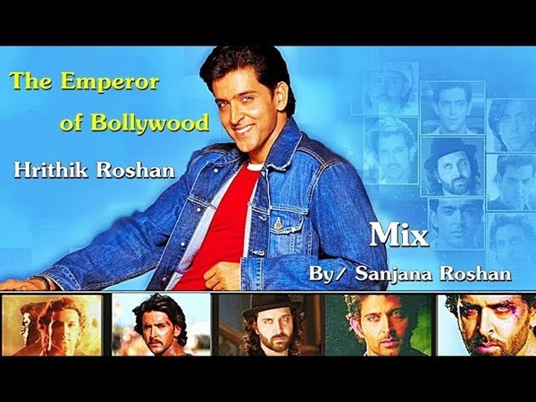 The Emperor of Bollywood Hrithik Roshan - Mix