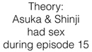 """Do you love me"" theory - Asuka Shinji Had Sex"