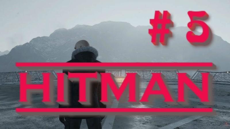 Миссия в Тайланде❗ Прохождение HITMAN часть 5 Let'sPlayClub27Bangkok