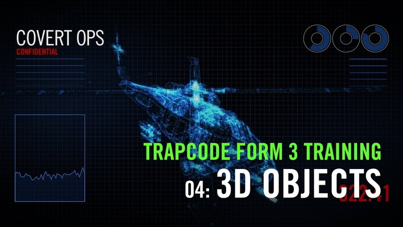 Trapcode Form 3 Training | 04: 3D Objects