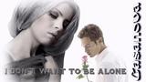 Casanova - I Don't Want To Be Alone ( Last Love Mix )