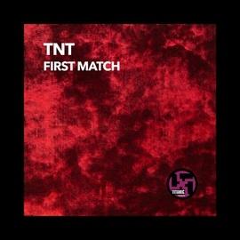 TNT альбом First Match