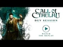 Call of Cthulhu Uncut Gameplay Stream without commentary