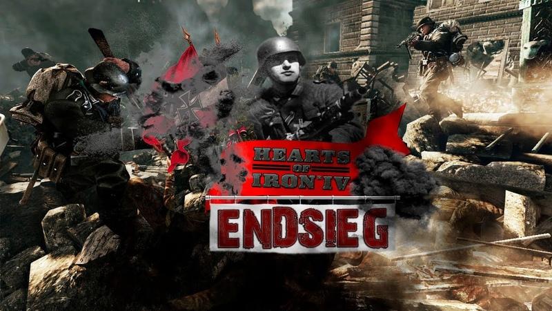 Героическая победа Тысячелетнего Рейха в Моде ENDSIEG [Hearts of Iron 4]