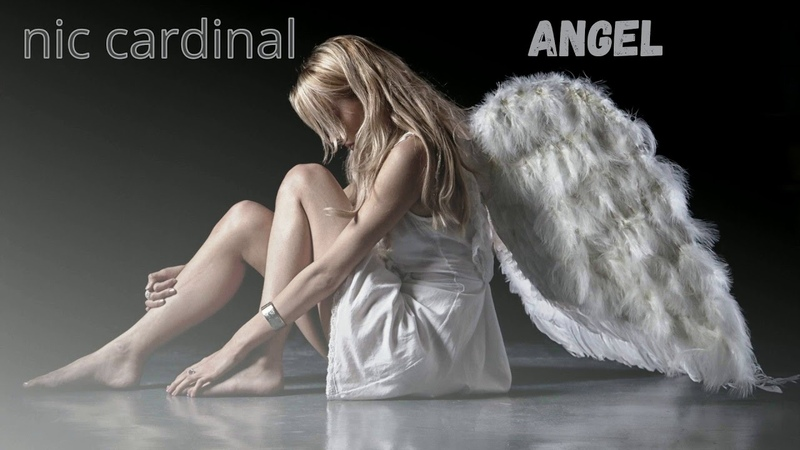 NIC CARDINAL-ANGEL(FULL ORIGINAL MIX 2018)